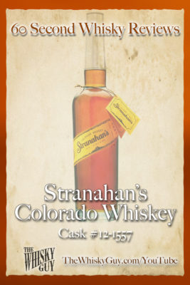 Should you spend your money on Stranahan's Colorado Whiskey Cask #12-1557? Find out in 60 Seconds in Whisky Review #XXX from TheWhiskyGuy! Watch and Subscribe at TheWhiskyGuy.com/YouTube