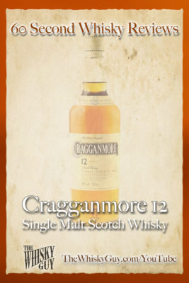 Should you spend your money on Cragganmore 12 Single Malt Scotch Whisky? Find out in 60 Seconds in Whisky Review #063 from TheWhiskyGuy! Watch and Subscribe at TheWhiskyGuy.com/YouTube