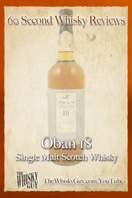 Should you spend your money on Oban 18 Single Malt Scotch Whisky? Find out in 60 Seconds in Whisky Review #064 from TheWhiskyGuy! Watch and Subscribe at TheWhiskyGuy.com/YouTube