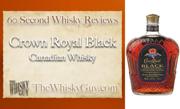 Does Crown Royal Black Canadian Whisky belong in your liquor cabinet? Is it worth the price at the bar? Give The Whisky Guy 60 seconds and find out! In just 60 seconds, The Whisky Guy reviews Irish Whiskey, Scotch Whisky, Single Malt, Canadian Whisky, Bourbon Whiskey, Japanese Whisky and other whiskies from around the world. Find more at TheWhiskyGuy.com. All original content © Ari Shapiro - TheWhiskyGuy.com