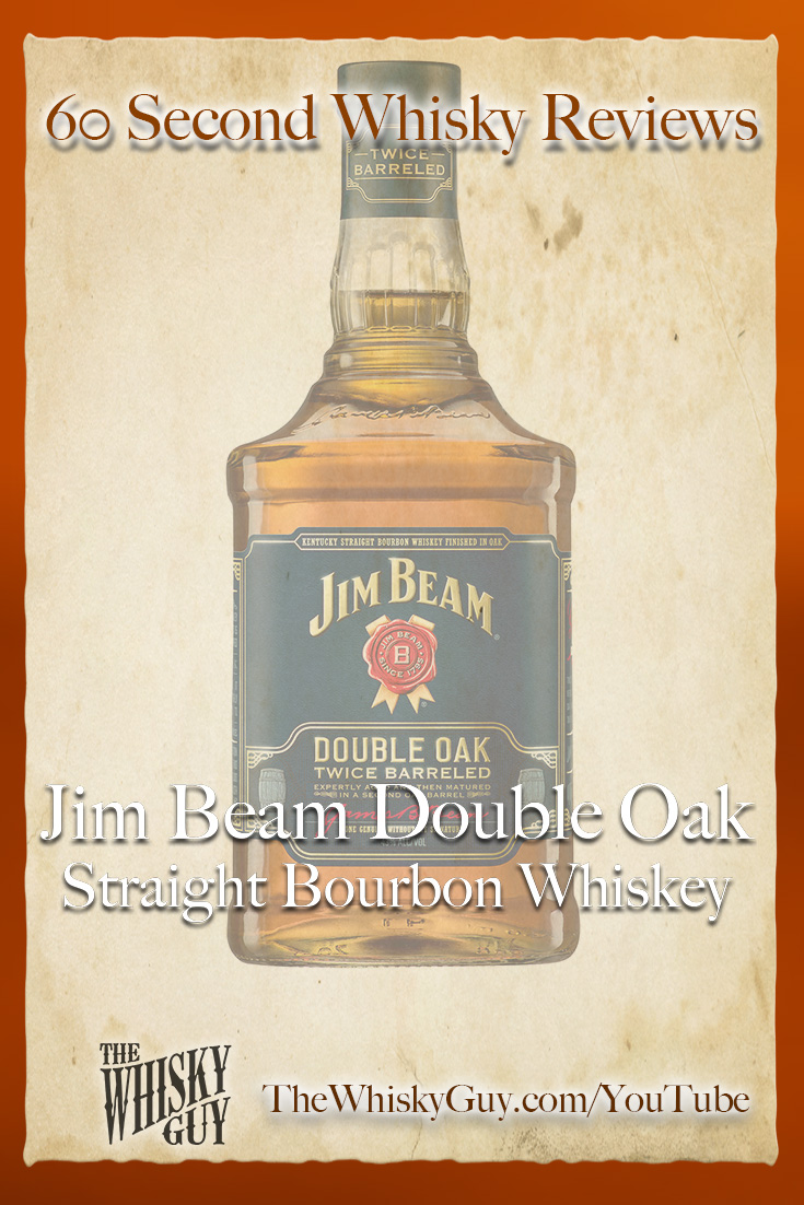 Should you spend your money on Jim Beam Double Oak Straight Bourbon Whiskey? Find out in 60 Seconds in Whisky Review #073 from TheWhiskyGuy! Watch and Subscribe at TheWhiskyGuy.com/YouTube