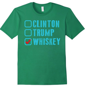 2016 - The Year Whiskey Won! No matter what the polls say, make the right choice and Vote Whiskey! These 100% Cotton T Shirts are machine washable and available in both men's and women's traditional T-shirt sizes in 4 colors each. TheWhiskyGuy.com/Shop
