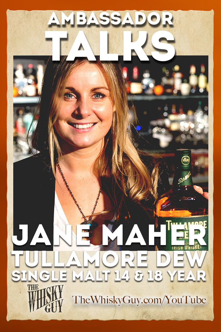 Want to get to know a whiskey? Watch as The Whisky Guy talks to Jane Maher - Western US Ambassador for Tullamore DEW as we taste Tullamore DEW 14 & 18 Year Old Single Malt Irish Whiskeys in Episode #004 of Ambassador Talks with The Whisky Guy! Watch and Subscribe at TheWhiskyGuy.com/YouTube