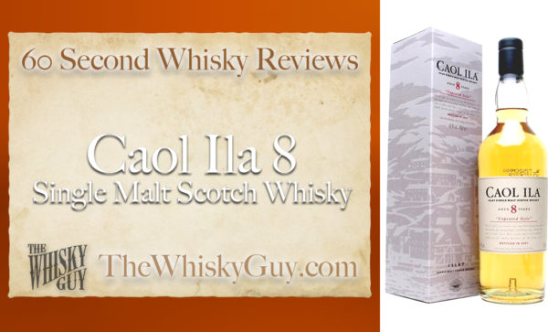 Does Caol Ila 8 Single Malt Scotch Whisky belong in your liquor cabinet? Is it worth the price at the bar? Give The Whisky Guy 60 seconds and find out! In just 60 seconds, The Whisky Guy reviews Irish Whiskey, Scotch Whisky, Single Malt, Canadian Whisky, Bourbon Whiskey, Japanese Whisky and other whiskies from around the world. Find more at TheWhiskyGuy.com. All original content © Ari Shapiro - TheWhiskyGuy.com