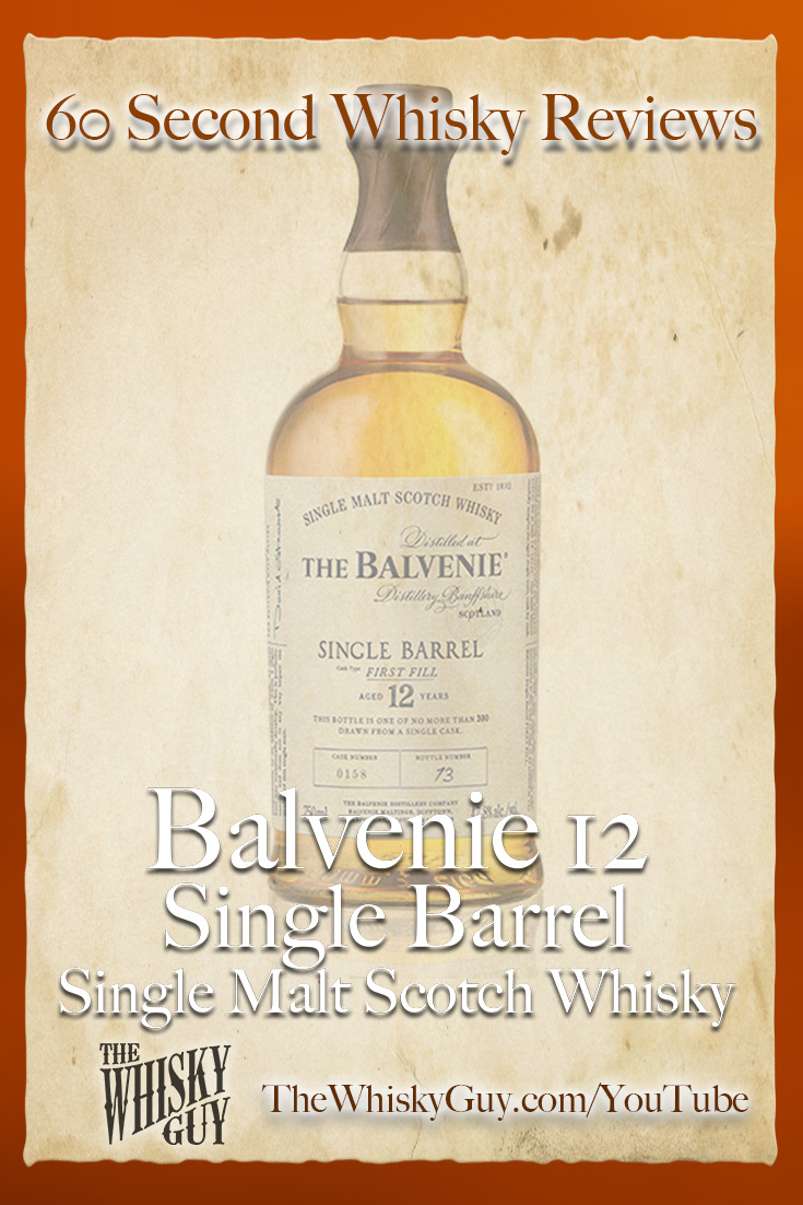 Should you spend your money on Balvenie 12 Single Barrel Single Malt Scotch Whisky? Find out in 60 Seconds in Whisky Review #096 from TheWhiskyGuy! Watch and Subscribe at TheWhiskyGuy.com/YouTube